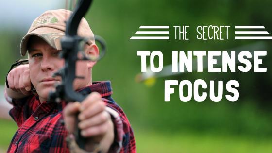 The Secret to Intense Focus