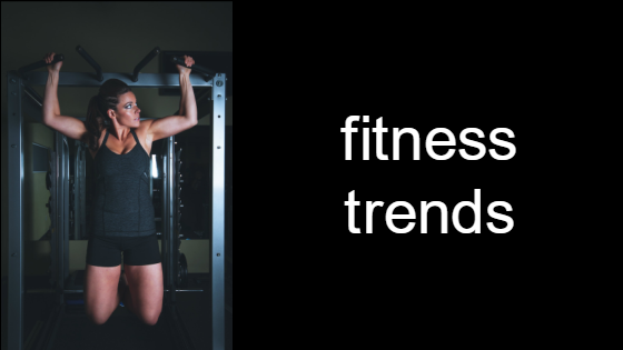 new fitness trends