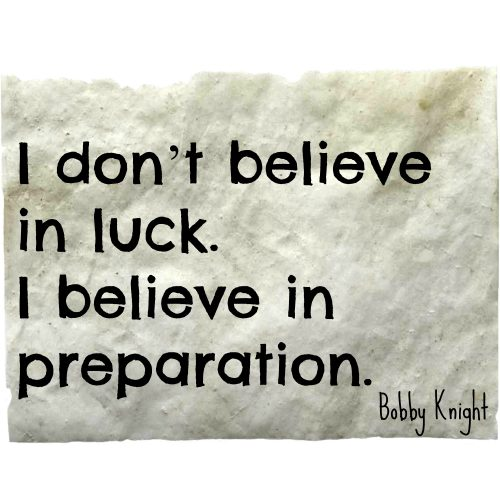 Luck and preparation
