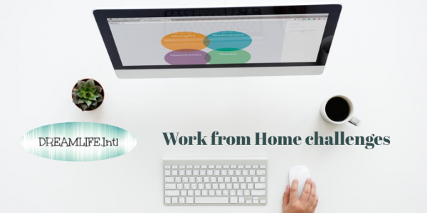 Work from home challenges – how can you tackle them?