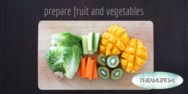 3 ways to help you prepare fruit and vegetables