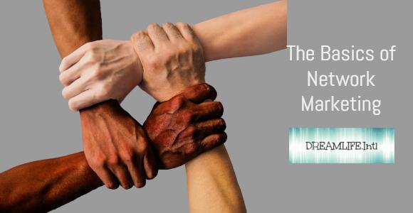 The Basics of Network Marketing