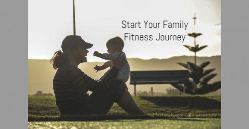 Start Your Family Fitness Journey