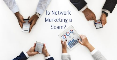 Is Network Marketing a Scam?