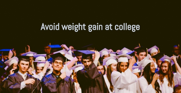 Avoid Weight Gain at College
