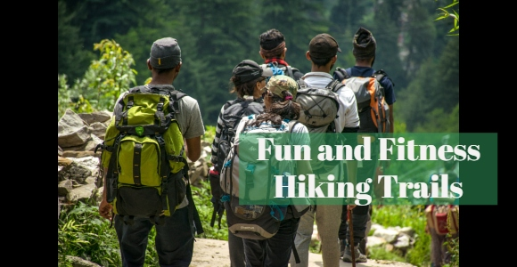 fun and fitness hiking trails