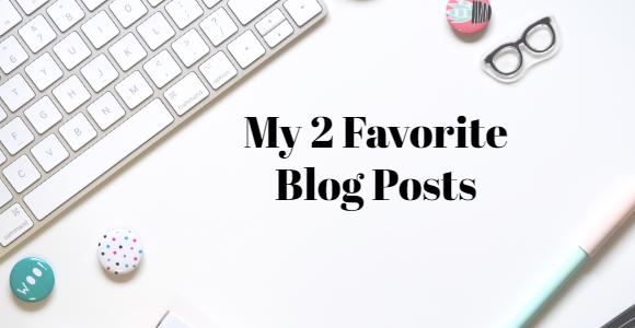 My 2 favorite blog posts