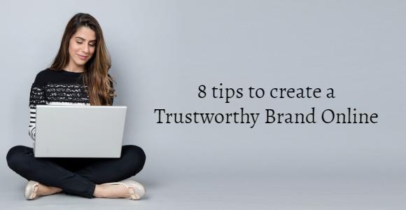 Trustworthy Brand Online
