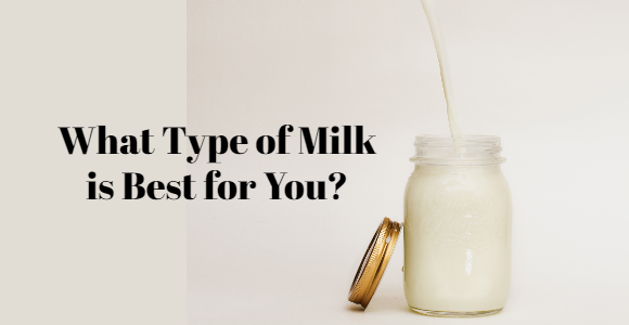 Type of Milk